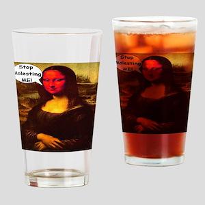 Mona Lisa Stop Molesting Me! Drinking Glass