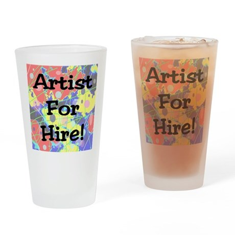 Artist for Hire! First Editio Drinking Glass