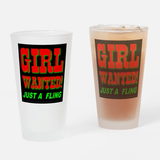 Girl Wanted! Just A Fling Drinking Glass