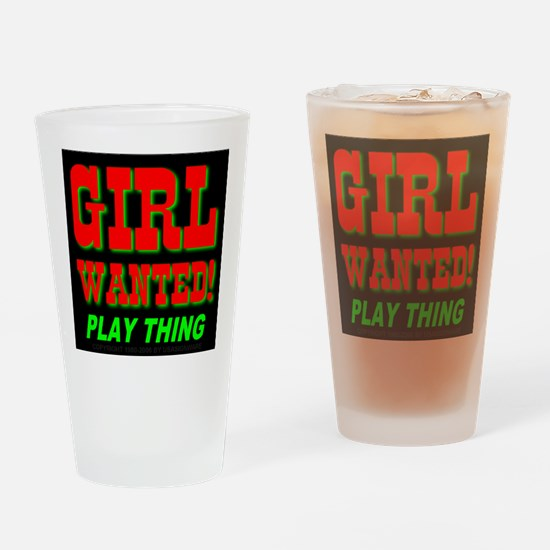 Girl Wanted Play Thing Drinking Glass