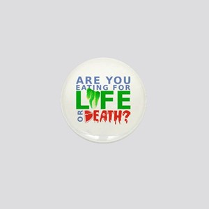 Life or Death Mini Button
