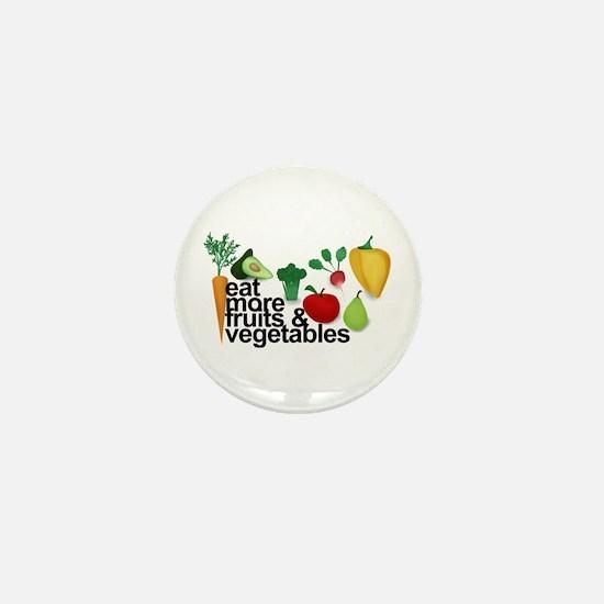 Eat Fruits & Vegetables Mini Button
