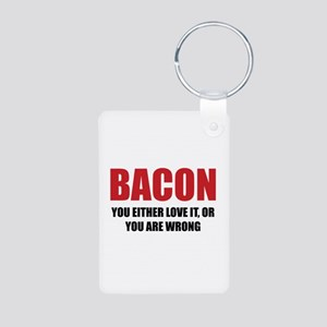 Bacon you either love it Aluminum Photo Keychain