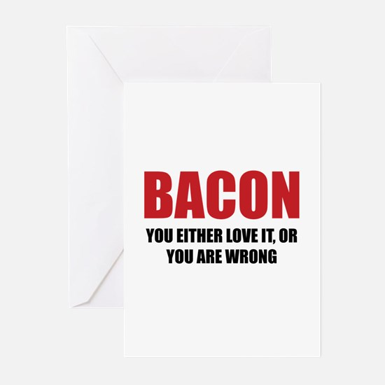 Bacon you either love it Greeting Cards (Pk of 10)
