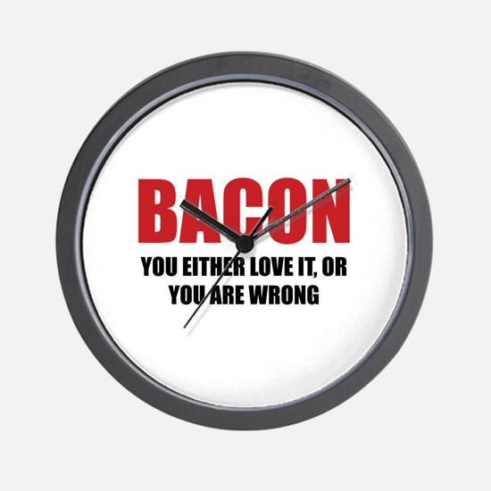 Bacon you either love it Wall Clock