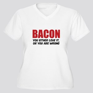 Bacon you either love it Women's Plus Size V-Neck