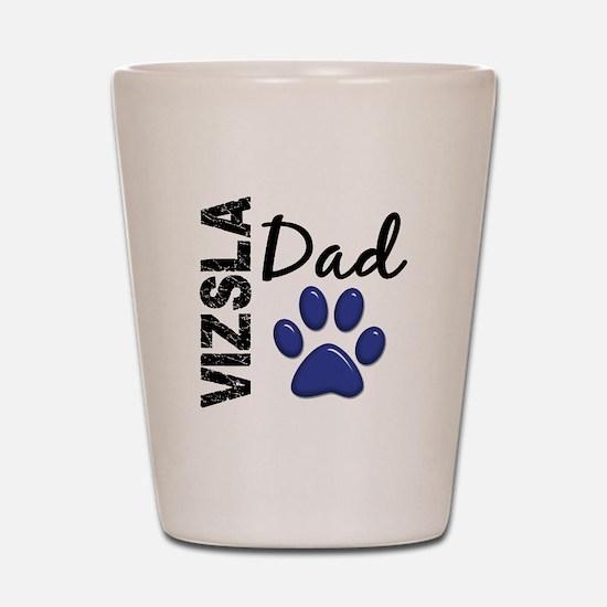 Vizsla Dad 2 Shot Glass