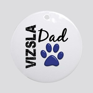 Vizsla Dad 2 Ornament (Round)