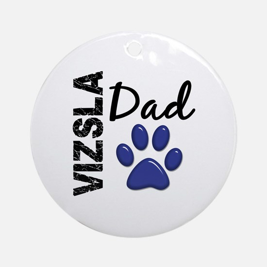 Vizsla Dad 2 Ornament (Round)