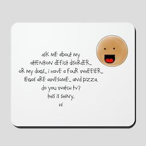 I'M NOT ADHD !!! Mousepad