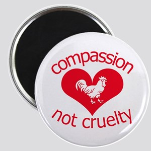 Compassion not cruelty Magnet