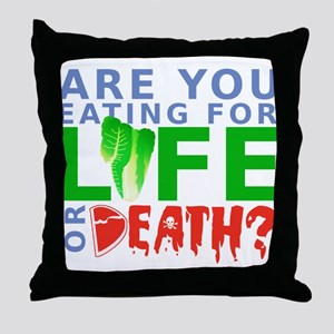 Life or Death Throw Pillow