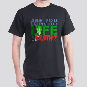 Life or Death Dark T-Shirt