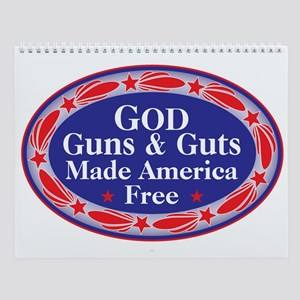GOD GUNS & GUTS Wall Calendar