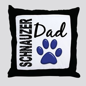 Schnauzer Dad 2 Throw Pillow
