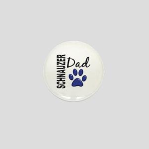 Schnauzer Dad 2 Mini Button