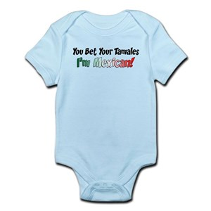 7ee15578560 Tamales Baby Clothes   Accessories - CafePress