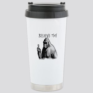 BELIEVE THIS! Stainless Steel Travel Mug
