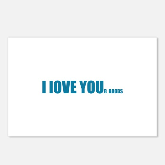 I LOVE YOUr boobs Postcards (Package of 8)