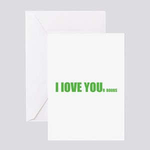 I LOVE YOUr boobs Greeting Card