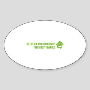 My friends aren't imaginary Sticker (Oval)