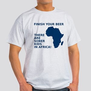 Finish your beer Light T-Shirt