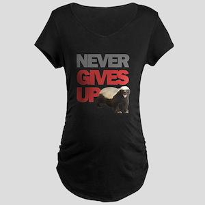 Honey Badger Don't Care Maternity Dark T-Shirt