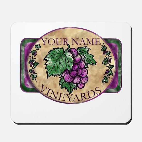 Your Vineyard Mousepad