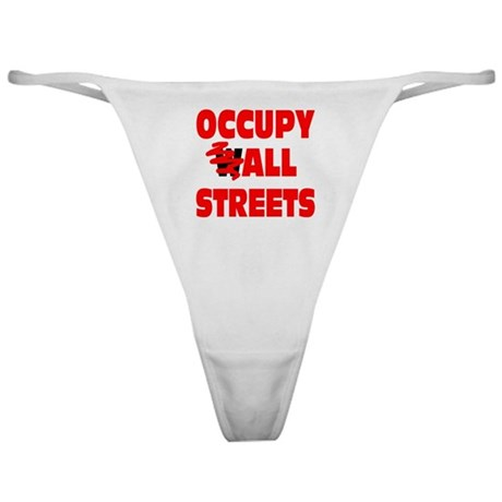 Occupy All Streets Classic Thong