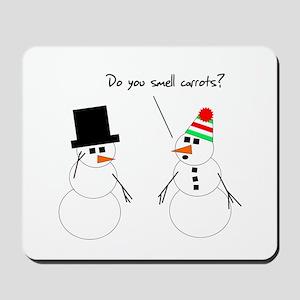 Snowman Smells Carrots Mousepad