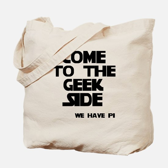 Come To Geek Side Tote Bag