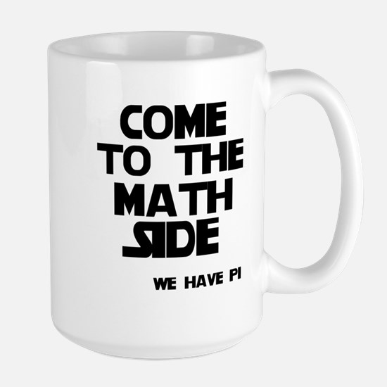 Come to the math side Large Mug