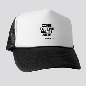 Come to the math side Trucker Hat