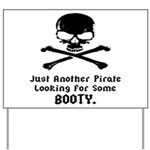 Pirate Looking For Booty Yard Sign