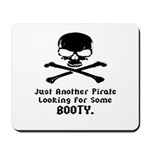 Pirate Looking For Booty Mousepad