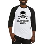 Pirate Looking For Booty Baseball Jersey
