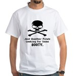 Pirate Looking For Booty White T-Shirt