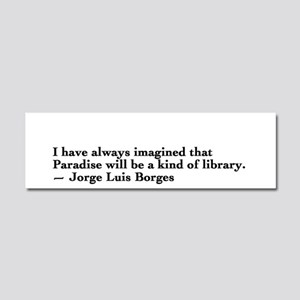 Borges library quote - Englis Car Magnet 10 x 3