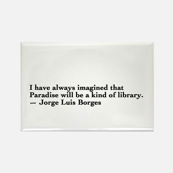 Borges library quote - Englis Rectangle Magnet