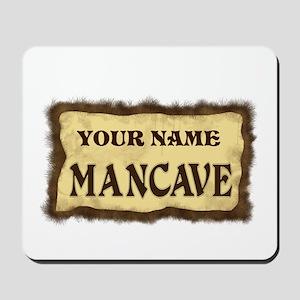 Mancave Sign Mousepad