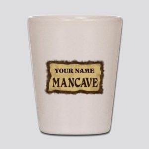 Mancave Sign Shot Glass