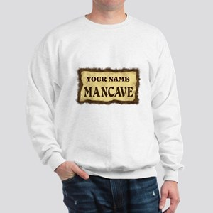 Mancave Sign Sweatshirt