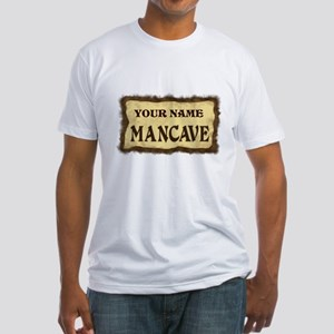 Mancave Sign Fitted T-Shirt