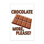 Chocolate - More Please? Mini Poster Print