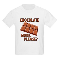 Chocolate - More Please? T-Shirt
