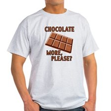 Chocolate - More Please? Light T-Shirt