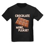 Chocolate - More Please? Kids Dark T-Shirt