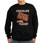 Chocolate - More Please? Sweatshirt (dark)