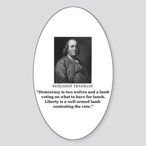 Ben Franklin Contest the Vote Quote Oval Sticker
