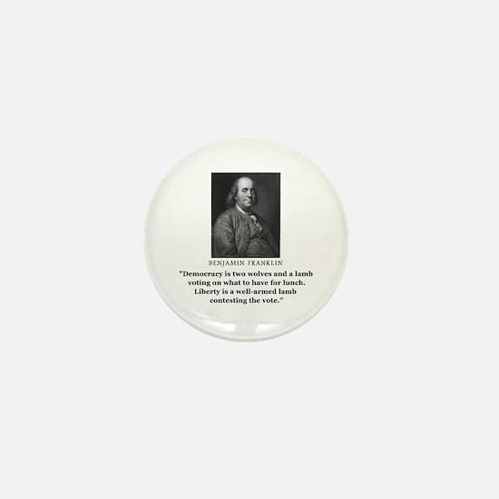 Ben Franklin Contest the Vote Quote Mini Button